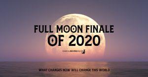 Full Moon Finale of 2020 - December 30, 2020