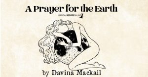 A Prayer for the Earth (By Davina Mackail)