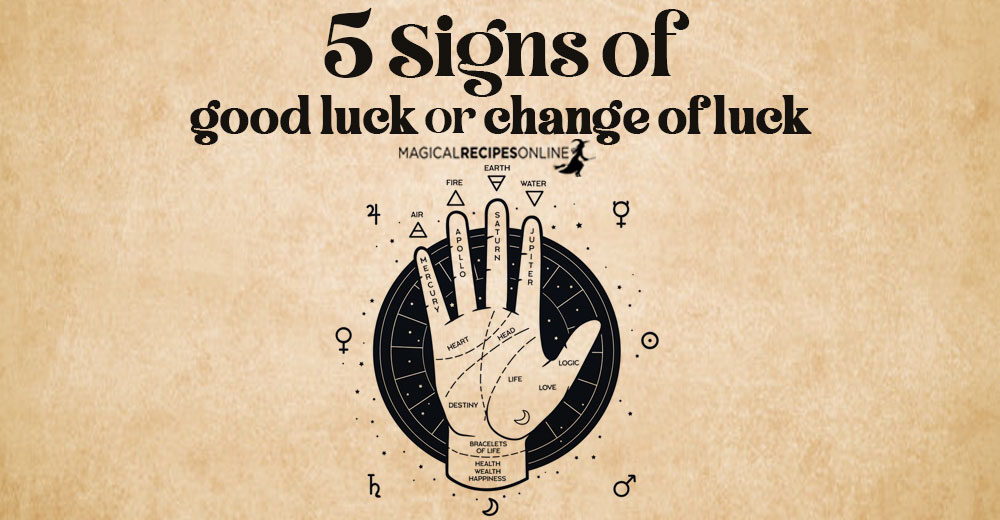 5 Palm Signs of Good Luck or Sudden Change of Luck
