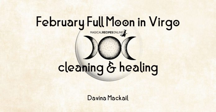 February Full Moon in Virgo - Cleaning & Healing