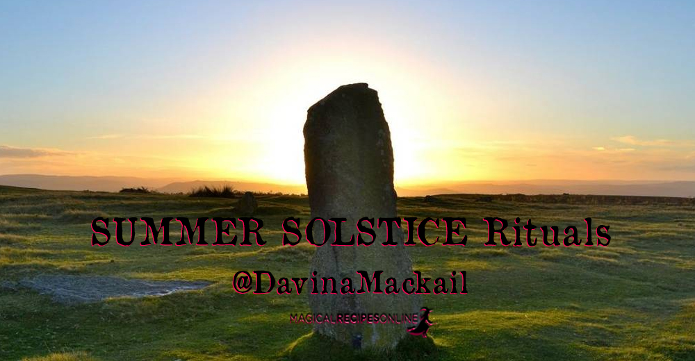 Summer Solstice Rituals - @davinamackail