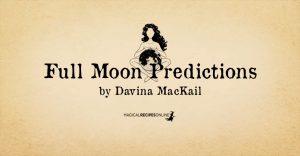 Capricorn Full Moon – See the Cup half Full, by Davina Mackail